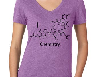 I love Chemistry shirt - Oxytocin Love Molecule - Chemistry Gift for Her