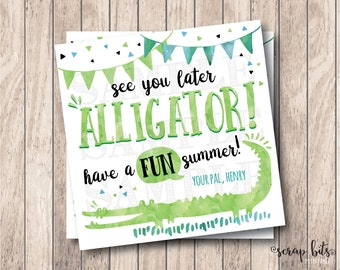 See You Later Alligator Tags, Have A Fun Summer, Personalized Printable Summer Tags, Printable End of Year Tags, School's Out Tags