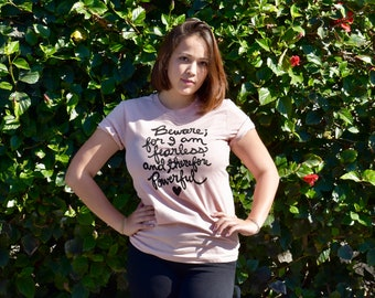 """Frankenstein Shirt, Mary Shelley Quote, Book Lover, Literary Gifts """"Beware for I am fearless..."""" Unisex Shirt- Sizes XS-4XL. Made To Order"""