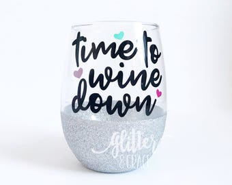 Time to wine down // Glitter Dipped Stemless Wine Glass