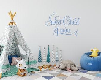 Sweet Child of Mine - Handmade Children's Decal