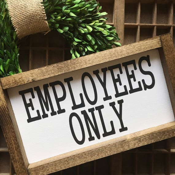 Employees Only Sign | Bathroom Decor | Wood Sign | Farmhouse Decor | Wall Hanging | Business Sign | Fixer Upper Style