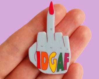 Brooch // Pin // IDGAF // hand // rainbow // sweary // shrink plastic // pop culture // quirky // colourful // statement