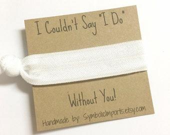 Hair Tie Bridesmaid Gift - White Hair Tie Bracelet - Bridesmaid Hair Tie - Bridesmaid Favor - Elastic Hair Tie