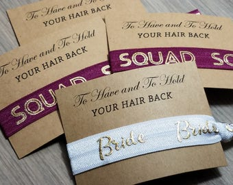Bachelorette Party Favors | Burgundy Bride Squad Hair Tie Favor | To Have & To Hold Your Hair Back Favor | Bachelorette Hair Tie Favors