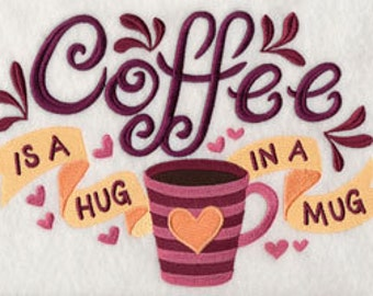 """One hand towel - Hug in a Mug - coffee themed - EMBROIDERED 15 x 25"""" for kitchen"""