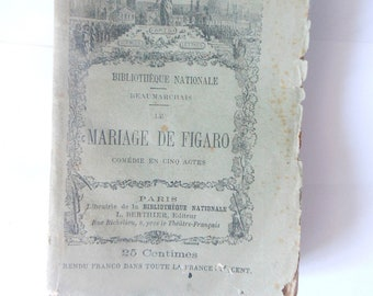 Antique French Book/Mariage de Figaro/edition 1889