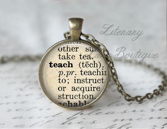 Teach dictionary definition quote necklace or keyring aloadofball Image collections