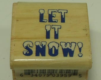 Let It Snow Wood Mounted Rubber Stamp Holiday, Winter,