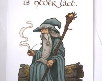 Gandalf Birthday Card, Birthday Card, Belated Birthday Card, Belated Birthday, Lord of the Rings Card, Funny Card, Greeting Card