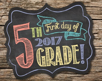 First Day of 5th Grade Sign, First Day of School Sign, 1st Day of School, Back to School, Chalkboard, Instant Download, Printable Sign