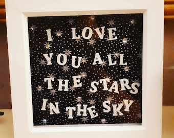 I love you all the stars in the sky