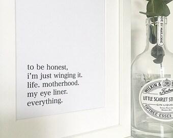 Eyeliner Print, Winging it Print, Motherhood Print, Home Decor