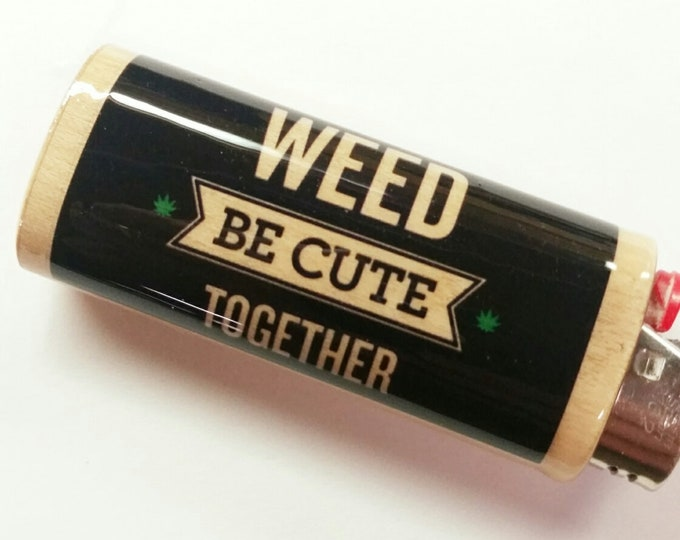 Weed Be Cute Together BIC Lighter Case Holder Sleeve Cover