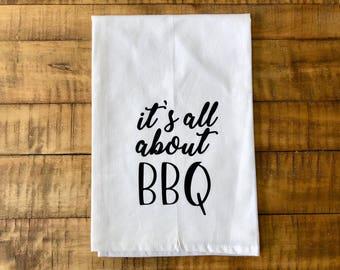 It's All About BBQ Flour Sack Tea Towel