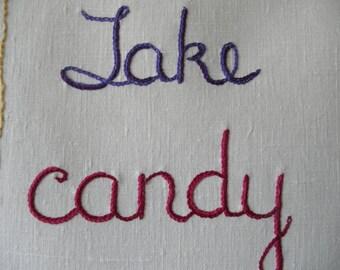 Take Candy from Strangers, Art gift, Hand embroidered, Amy Sedaris, Tapestry, Boyfriend Gift, Girlfriend gift