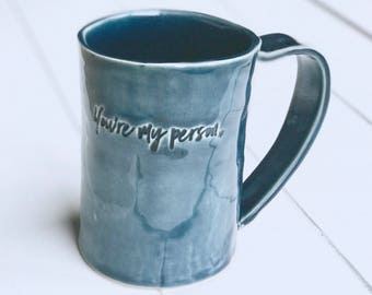 """Mug: Love Quote, """"You're my person"""" For Him, For Her. Valentine's Day"""