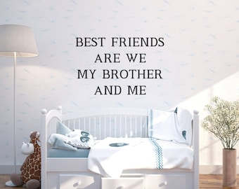 Brother and Me Saying Wall Decal | Vinyl Wall Decal | Wall Decal | Kids Room | Boys Room |