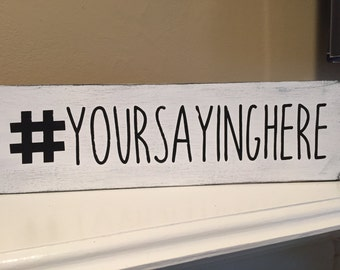 Custom Hashtag sign- Personalized Hashtag sign- Personalize your own hashtag- # wooden sign-Rustic hashtag sign