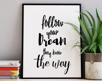 """Motivational Poster """"Follow Your Dream"""" Handlettering Art Typography Poster Black White Apartment Decor Quote Office Poster Dorm Decor"""