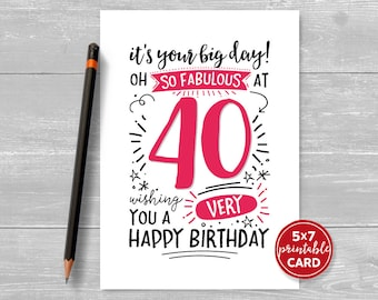 "Printable 40th Birthday Card - It's Your Big Day! Oh So Fabulous at 40 Wishing You A Very Happy Birthday - 5""x7"" Printable Envelope Template"