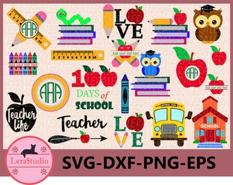60 % OFF, School Bundle svg, Back to School Bundle Svg, 100th days of School Svg, Apple Monogram Svg, Teacher, Pencil SVG, dxf, ai, eps, png