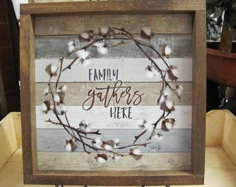 Family Gathers Here,Cotton Wreath,Handmade Rustic Shadowbox Framed Artwork,13x13,Marla Rae