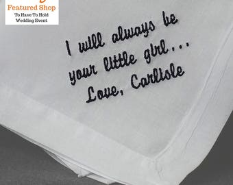 Daddy's Little Girl   I Will Always Be Your Little Girl Wedding Handkerchief for Dad Gift   Cotton Handkerchief for Dad HM400