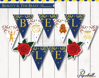 Beauty and The Beast Banners Printable for Beauty and The Beast Birthday Party. Be Our Guest Bunting. Personalized Belle Name Flags. Digital