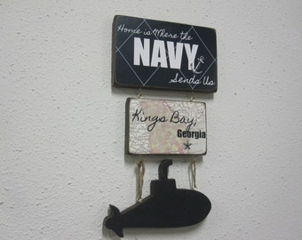 """Navy Sign """"Home is Where the NAVY sends..."""" duty stations"""