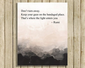 printable wall art Rumi quote Don't turn away spiritual art print home decor natural colors black white room decor wall quote modern