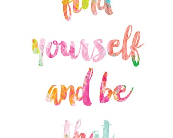 Find Yourself and Be That Print