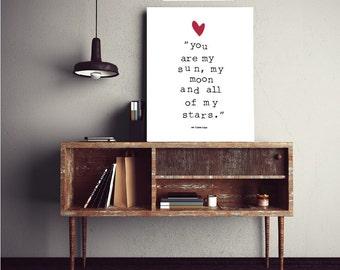 You are my sun, Love Print, Wedding printable, wedding decor, love printable, love sign, bedroom decor, wall decor, love quote, wedding art