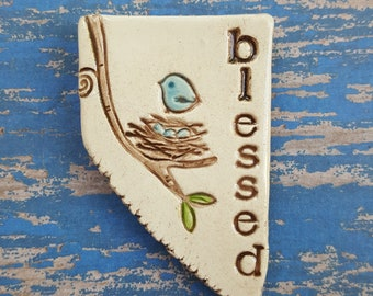 Blessed, blue bird, clay magnet, ceramic magnet, inspirational magnet