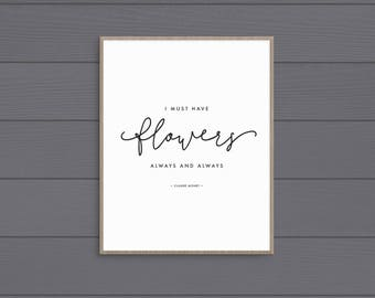 I Must Have Flowers Art Print • Printable • Digital Download
