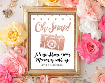 INSTANT DOWNLOAD Editable Pdf Sign for your social Media Hashtag Oh Snap sign 8x10 Diamond Rose Gold Glitter calligraphy Hashtag Printable