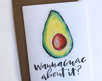 Wanna Guac About It Card