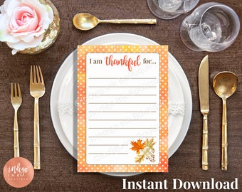 I am Thankful For Thanksgiving Cards INSTANT DOWNLOAD | Thanksgiving Table Décor | Thanksgiving Game | Thanksgiving Printable Gratitude Card
