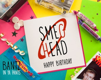 Birthday Card - Funny Card - Retro Card - Old Retro - Retro TV - 80s TV - Red Dwarf - Smeg Head