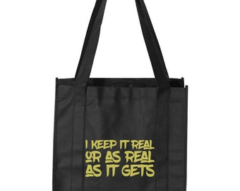 Tote  keeping it real