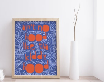 Printable Blue Nursery Decor Art Print African Print Instant Download Wall Art Ain't No Hood Typography Posters  prints for kids wall shelf