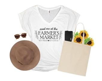 Meet me at the Farmer's Market | Farmer's Market Shirt | Farmer Shirt | Farm Fresh Food | Shop Local | Women Shirts | Cute Women Shirts