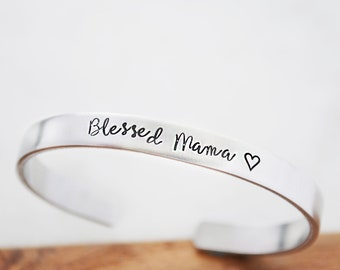 Blessed Mama Bracelet - Mother's Day Gift - Mother Gift from Daughter - Hand Stamped Bracelet Cuff