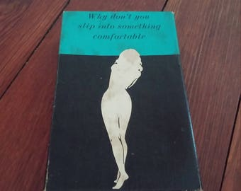 Vintage Gag Gift Slip into Something Comfortable