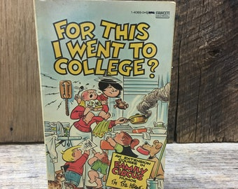 Vintage Family Circus Book/For This I Went To College?/Paper Back/Bil Keane