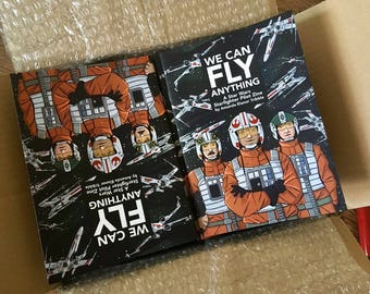 We Can Fly Anything - Star Wars Fanzine