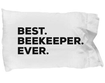 Beekeeper Pillow Case, Gifts For Beekeeper , Best Beekeeper Ever, Beekeeper Pillowcase, Christmas Present, Beekeeper Gift