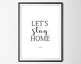 Let's Stay Home Wall Print - Wall Art, Home Decor, Home Print,