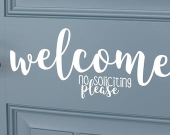 Welcome No Soliciting Front Door Vinyl Decal | Front Door Decal | Front Door Decor | Decal for Front Door | Door Sticker | Home Decor