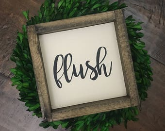 Flush Sign | Bathroom Decor | Bathroom Sign | Wood Sign | Farmhouse Style | Farmhouse Decor | Farmhouse Sign | Bathroom Wall | Flush Toilet